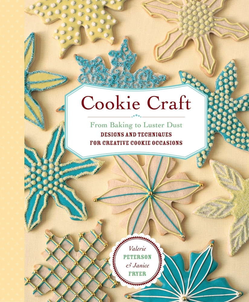 Книга Cookie Craft: From Baking to Luster Dust, Designs and Techniques for Creative Cookie Occasions