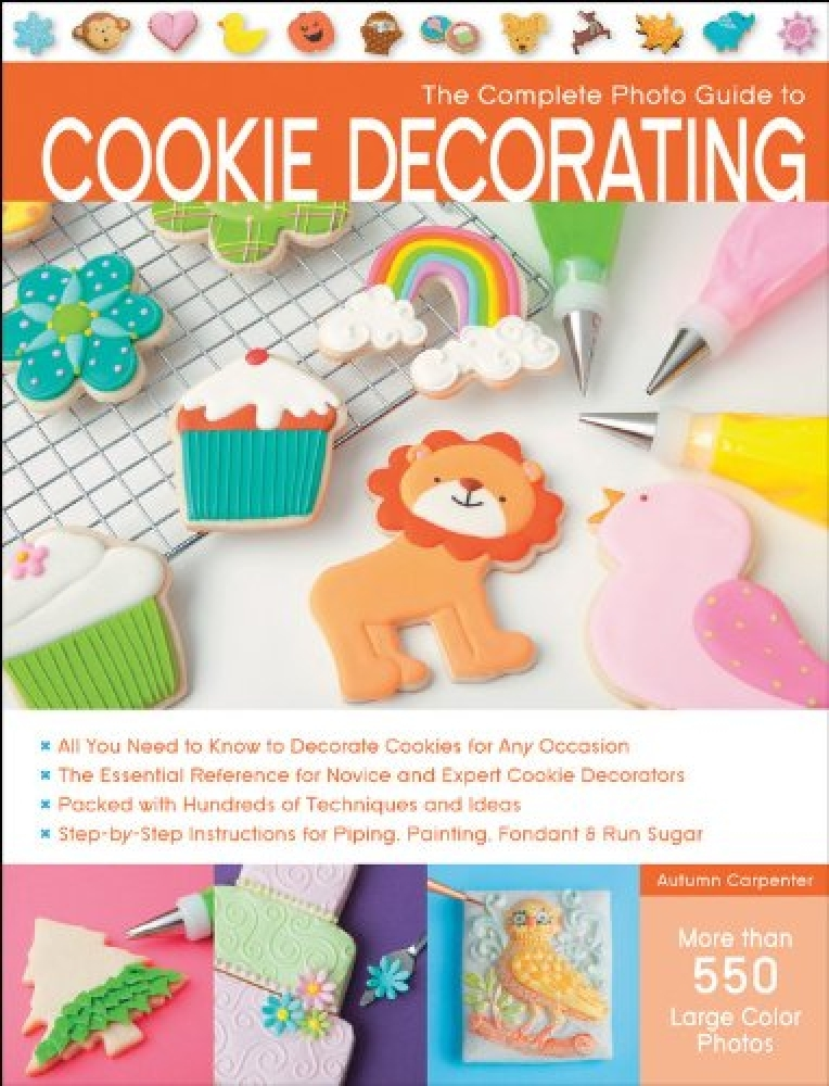 Книга The Complete Photo Guide to Cookie Decorating